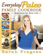 Everyday Paleo Family Cookbook thumbnail
